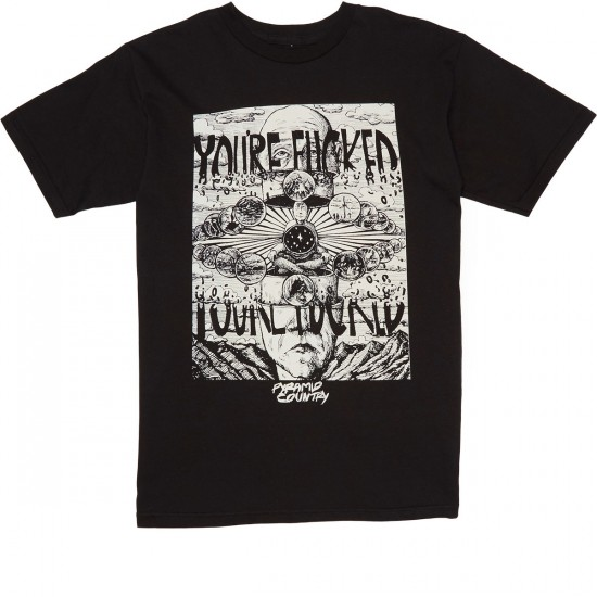 Pyramid Country Youre Fucked T-Shirt - Black