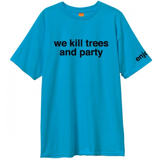 Enjoi We Kill Trees and Party T-Shirt - Turquoise