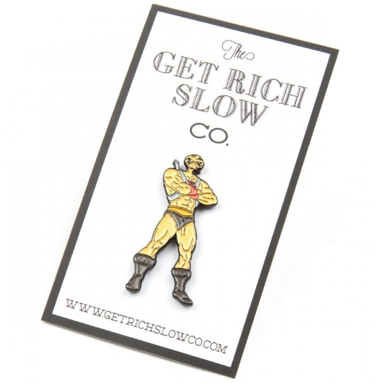 Get Rich Slow He-T Pin