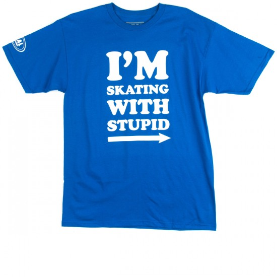Real Im Skating With Stupid T-Shirt - Royal