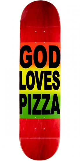 "Pizza God Loves Pizza Skateboard Deck - 8.125"" - Red Stain"