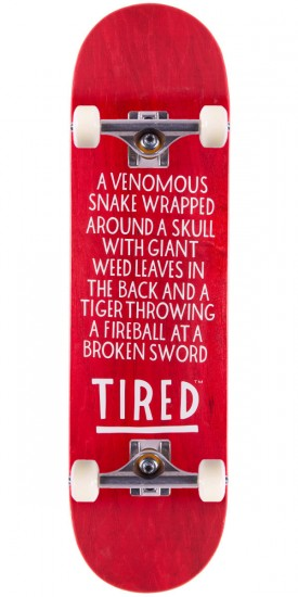 """Tired Text Skateboard Complete - 8.625"""""""