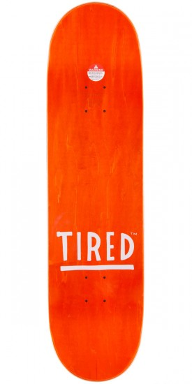 Tired Text Skateboard Deck - 8.625""