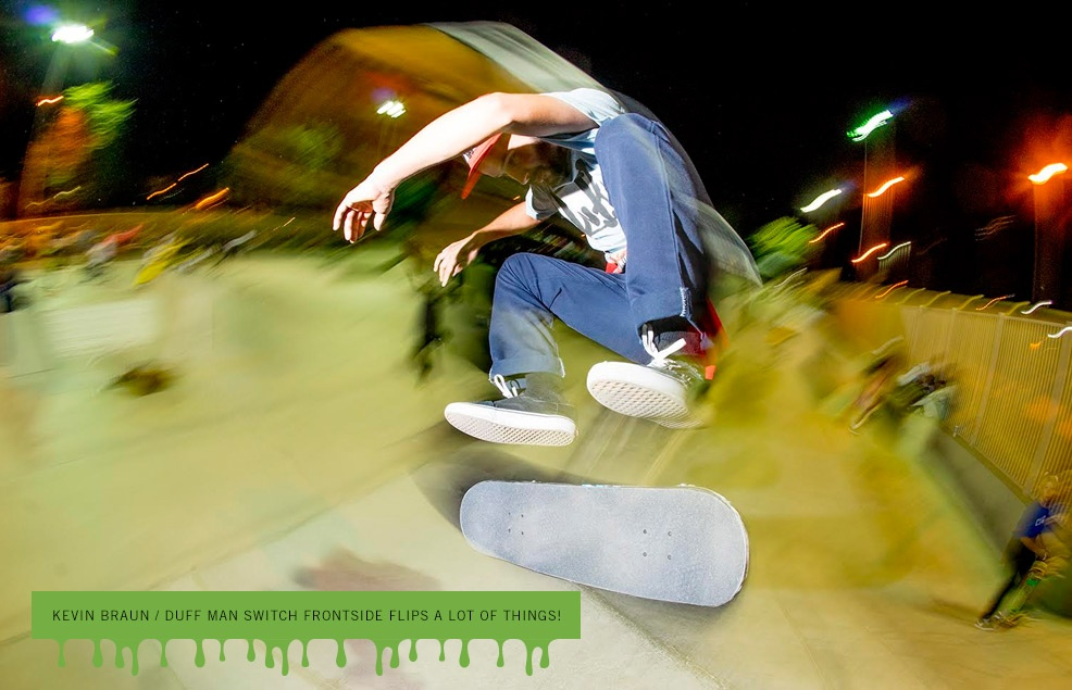Kevin Braun / Duff Man Switch Frontside Flips a lot of Things!