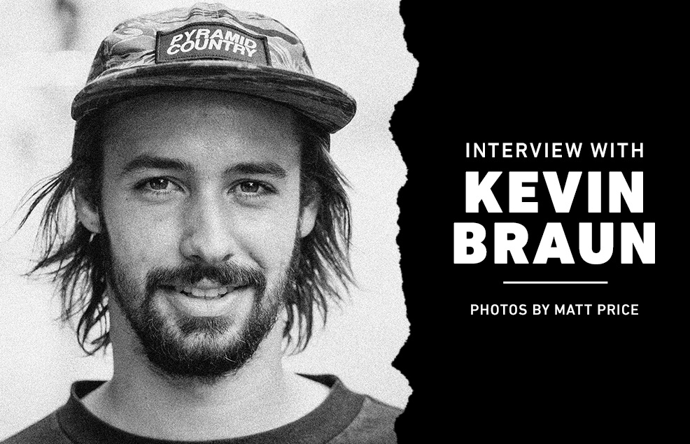 Interview with Kevin Braun