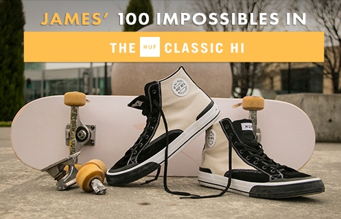 100 Kickflips (Impossible Edition): HUF Classic Hi