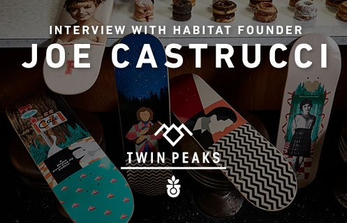 Habitat x Twin Peaks: Interview With Habitat Founder Joe Castrucci