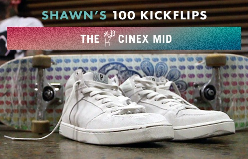 100 Kickflips In The Proper Cinex Shoes