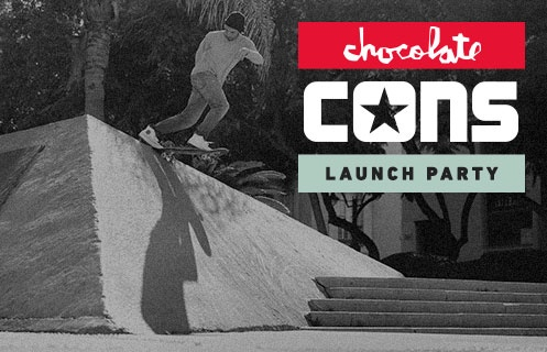 CONS x Chocolate Collection Launch Party