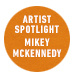 "Artist Spotlight: Mikey ""Boss Dog"" McKennedy"