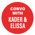 A Conversation With Kader And Elissa