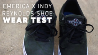 Emerica X Indy Reynolds Wear Test