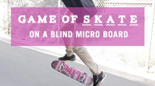 Blind Micro Game of S.K.A.T.E. with Sewa And Romar