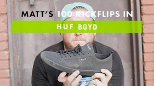 100 Kickflips In The HUF Boyd Shoes