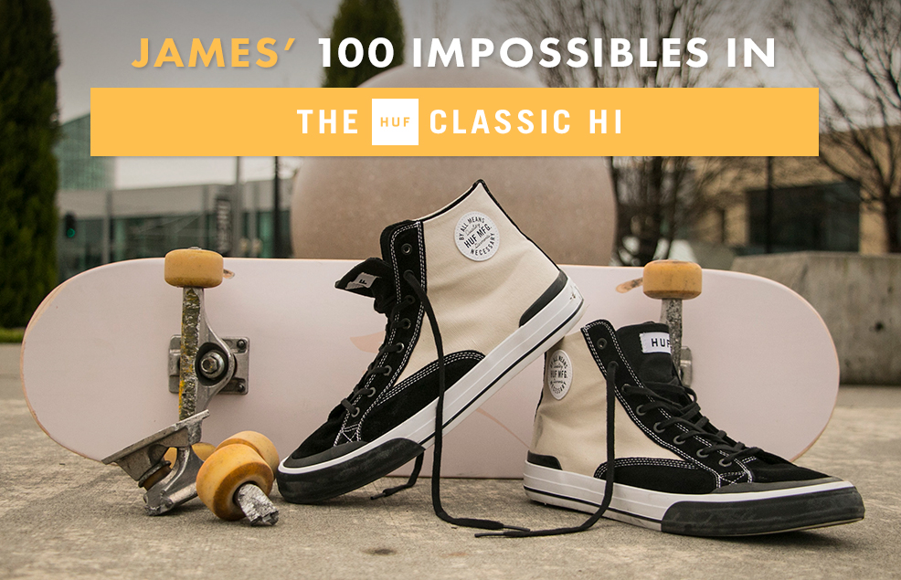 100 Kickflips (Impossible Edition) In The HUF Classic High Shoes