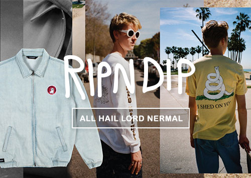 New from Rip N Dip