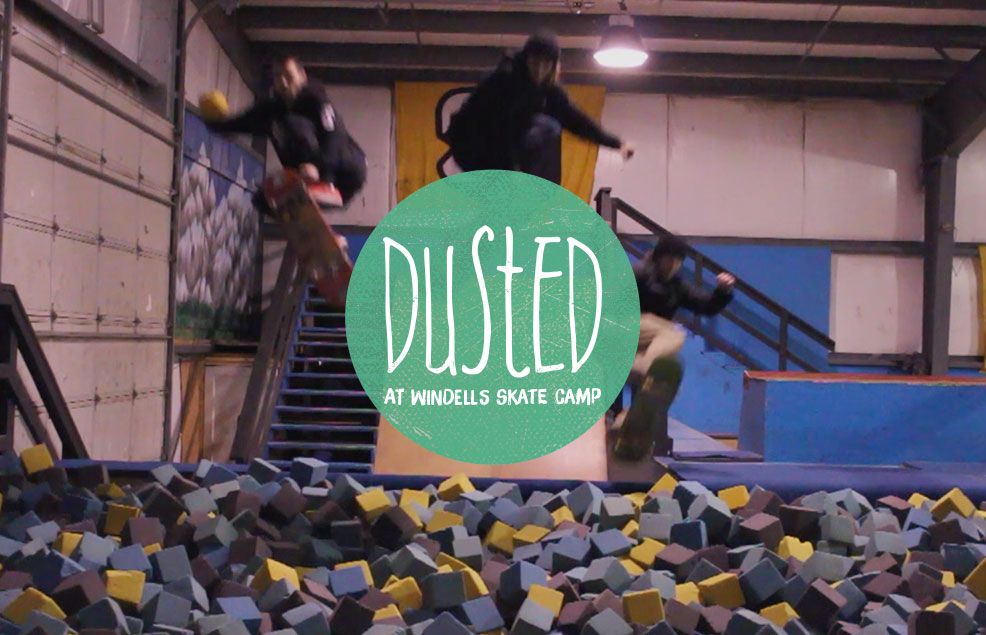Dusted Crew At Windells Skate Camp