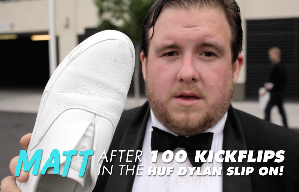100 Kickflips In The HUF Dylan Slip On Shoes