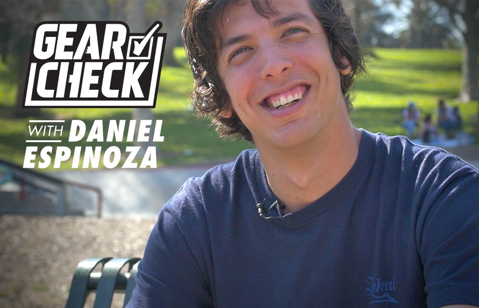 Gear Check with Daniel Espinoza