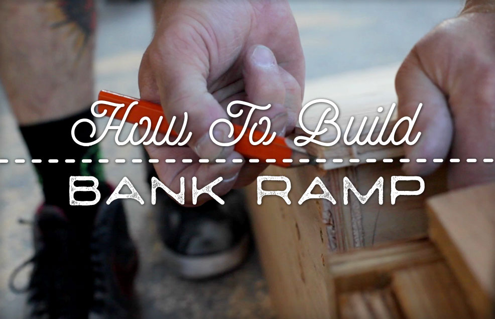 How To Build A Bank Ramp