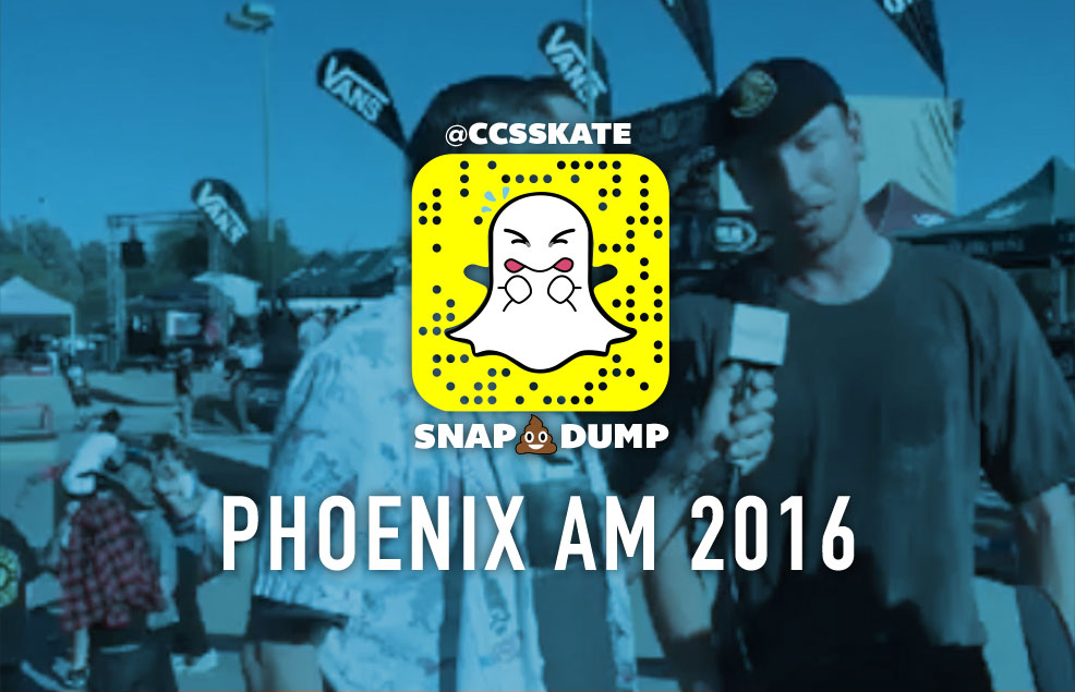 Snap Dump: PHX AM 2016