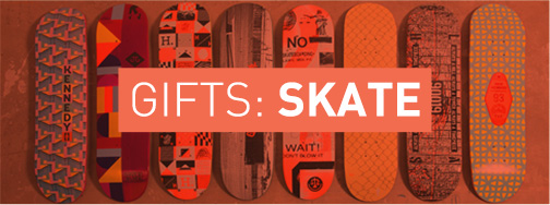 Gifts: Skate