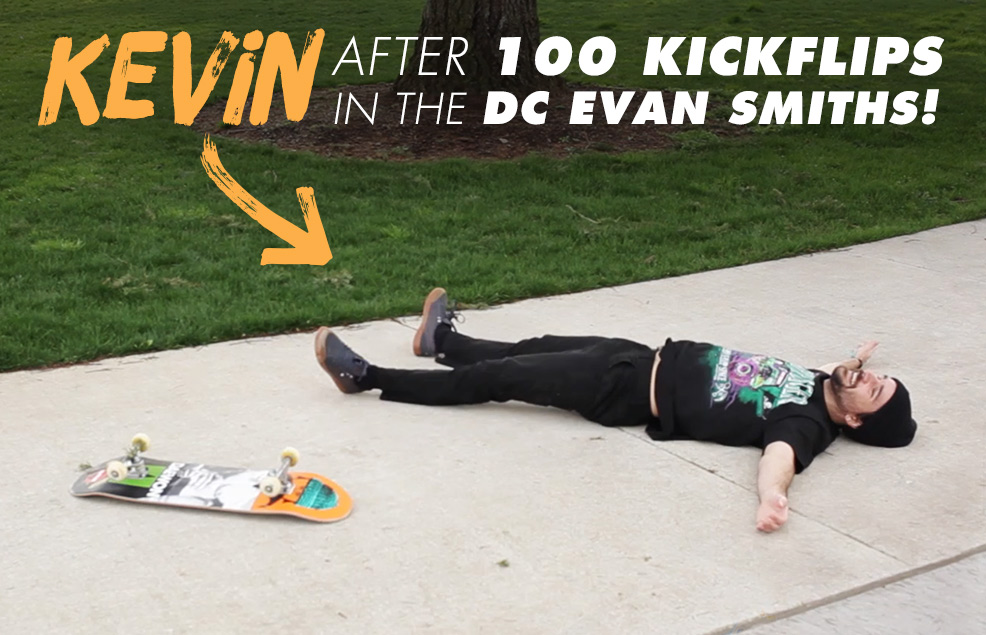 5943ce7af0f3 100 Kickflips in the DC Evan Smith Shoes